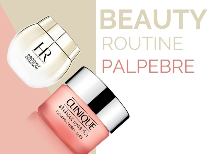 Beauty Routine Palpebre