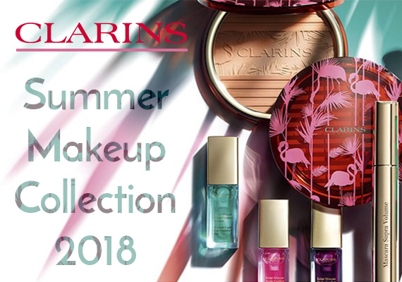 CLARINS, SUMMER COLLECTION 2018